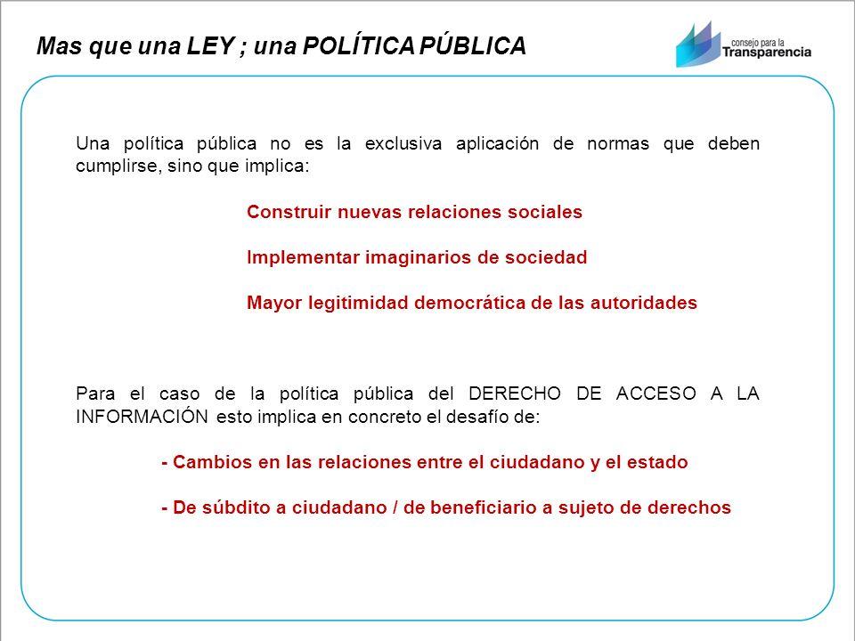 Mas que una LEY ; una POLÍTICA PÚBLICA