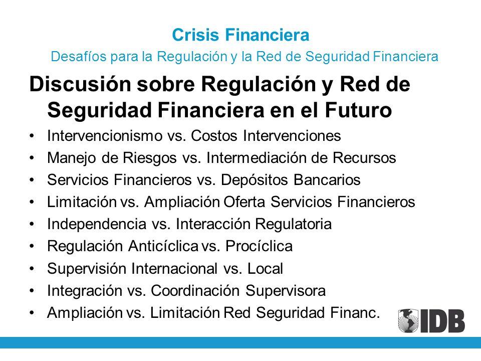 Discusión sobre Regulación y Red de Seguridad Financiera en el Futuro