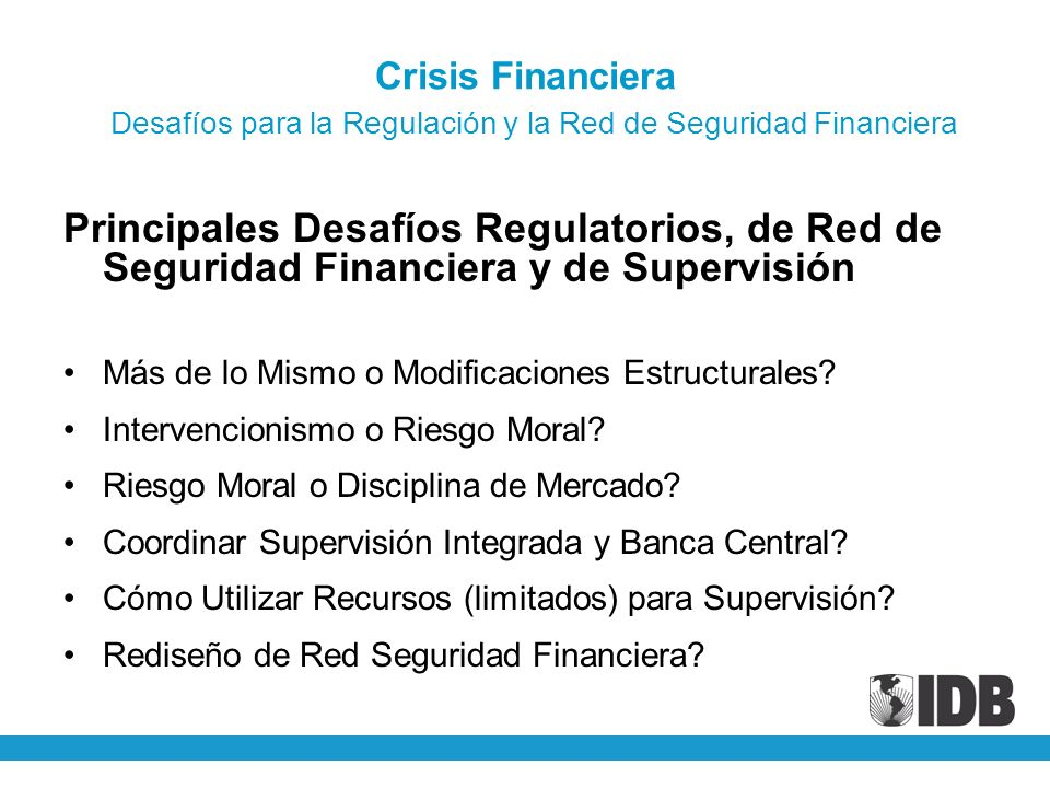 Crisis Financiera Desafíos para la Regulación y la Red de Seguridad Financiera