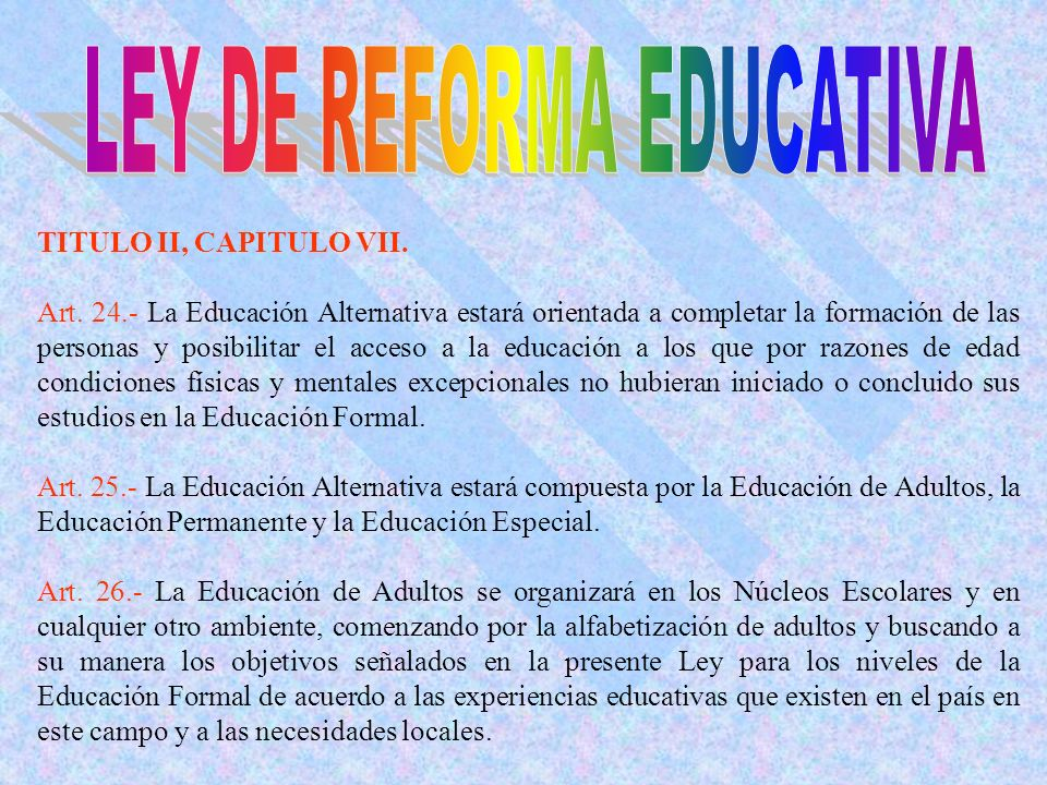 LEY DE REFORMA EDUCATIVA