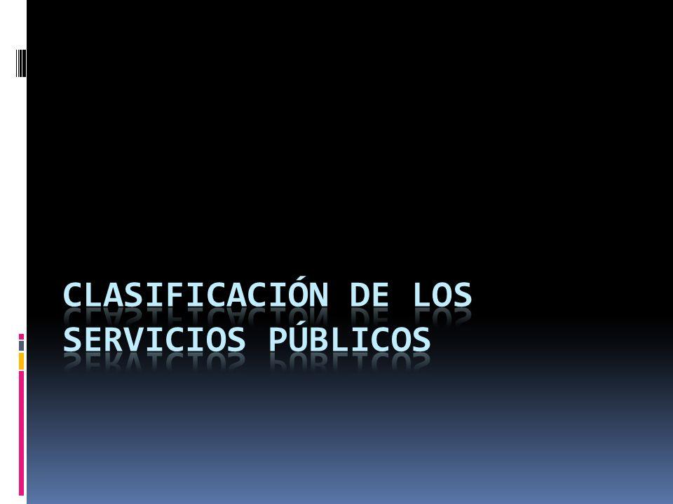 Clasificación de los servicios públicos