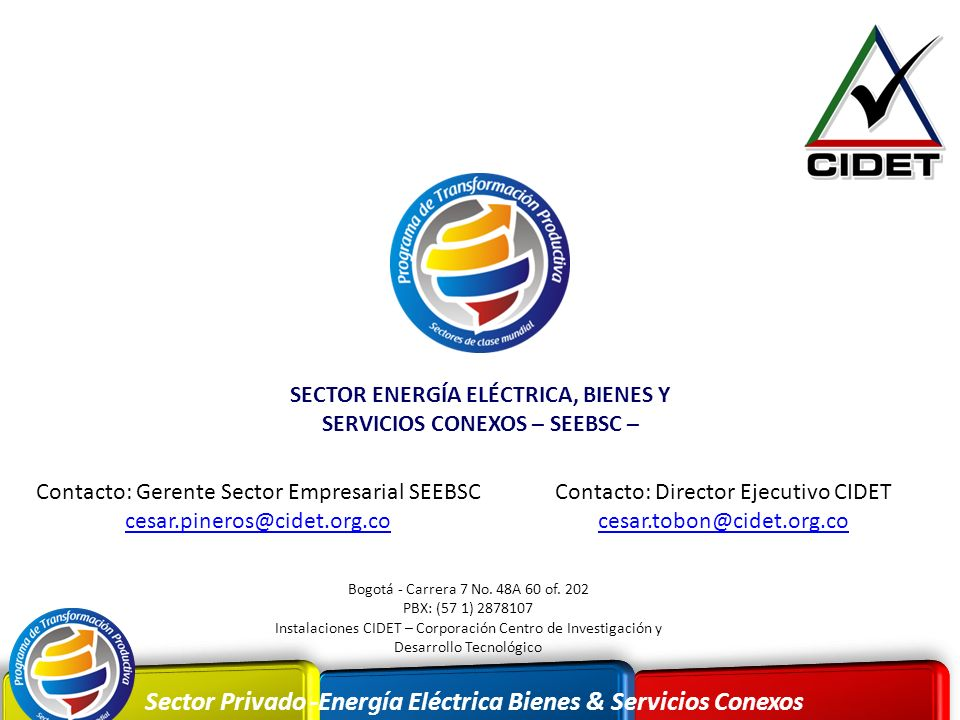 SECTOR ENERGÍA ELÉCTRICA, BIENES Y SERVICIOS CONEXOS – SEEBSC –