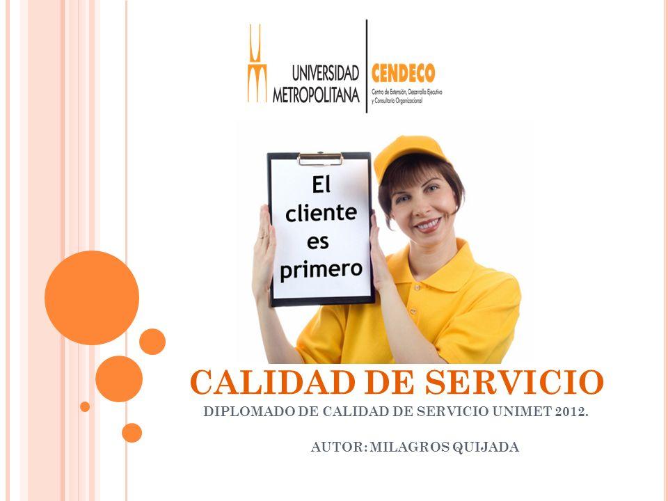 DIPLOMADO DE CALIDAD DE SERVICIO UNIMET 2012.