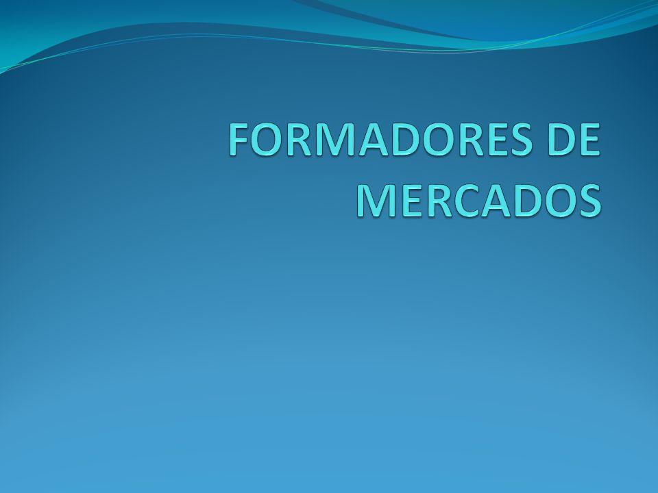 FORMADORES DE MERCADOS