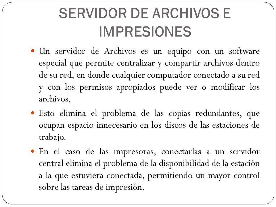 SERVIDOR DE ARCHIVOS E IMPRESIONES
