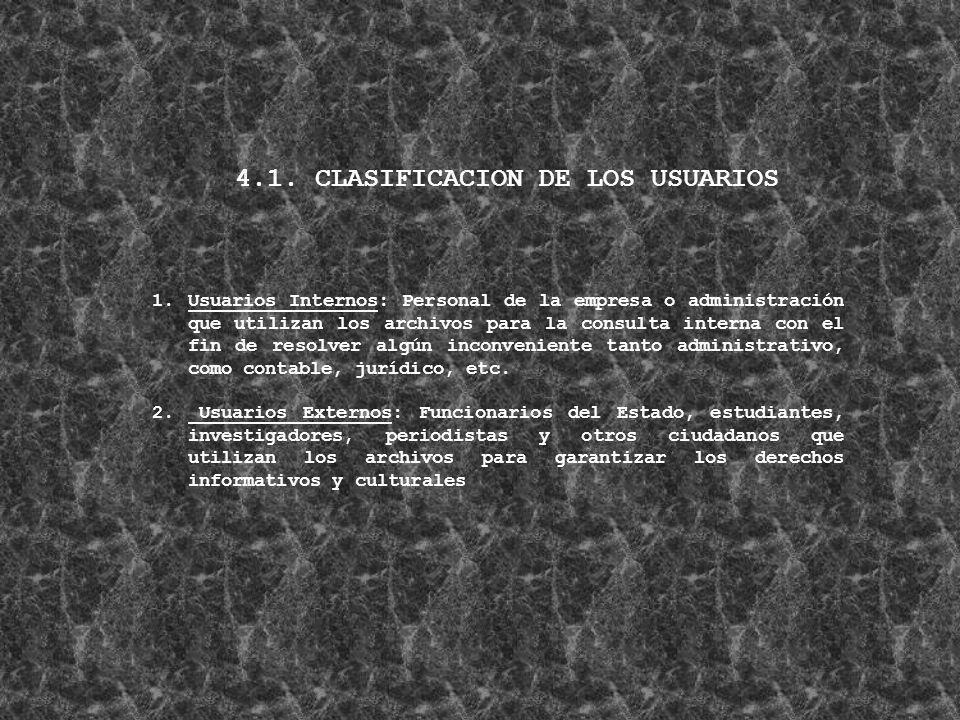 4.1. CLASIFICACION DE LOS USUARIOS