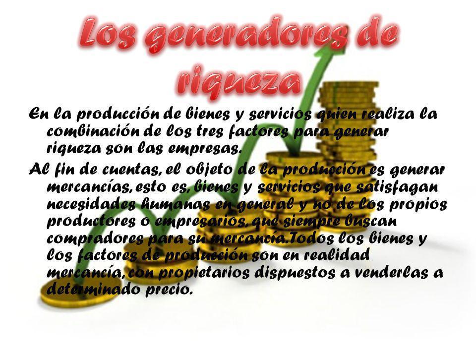 Los generadores de riqueza