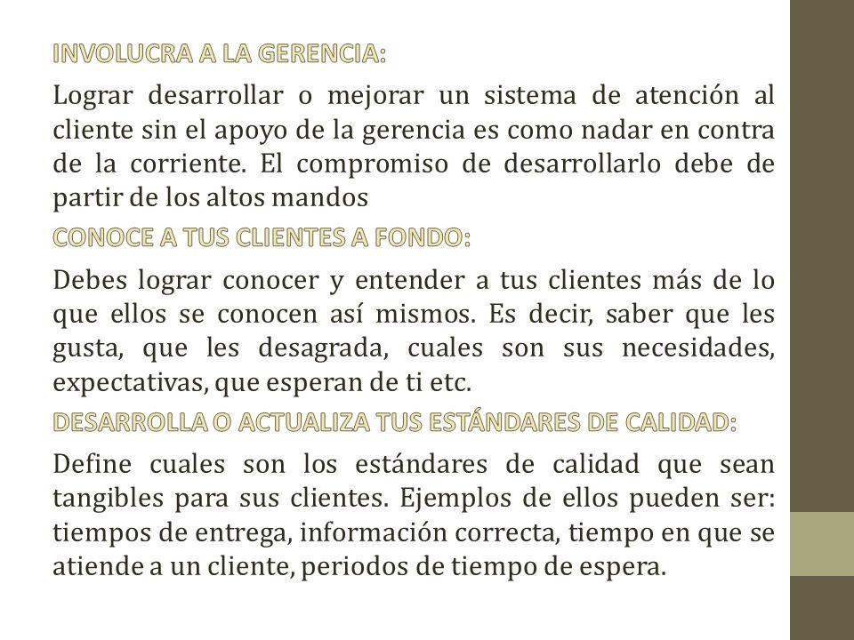 INVOLUCRA A LA GERENCIA: