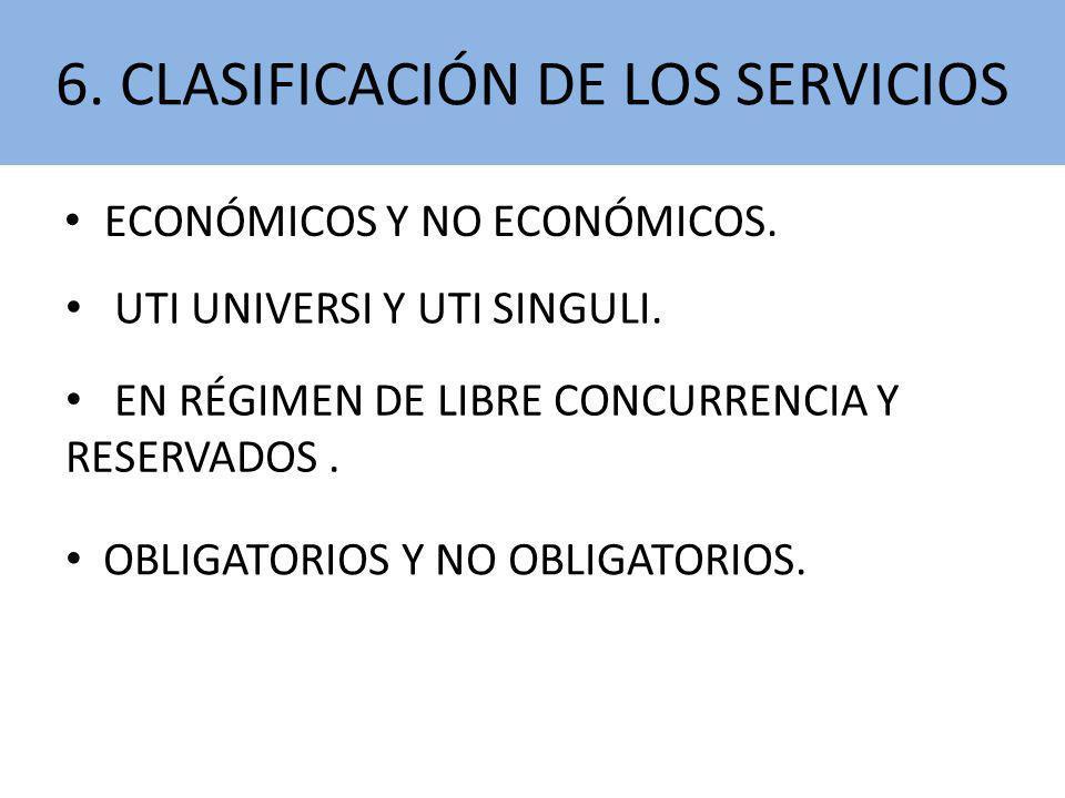 6. CLASIFICACIÓN DE LOS SERVICIOS