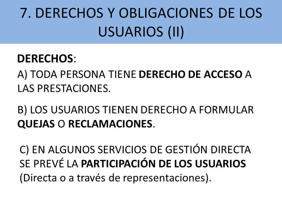 7. DERECHOS Y OBLIGACIONES DE LOS USUARIOS (II)
