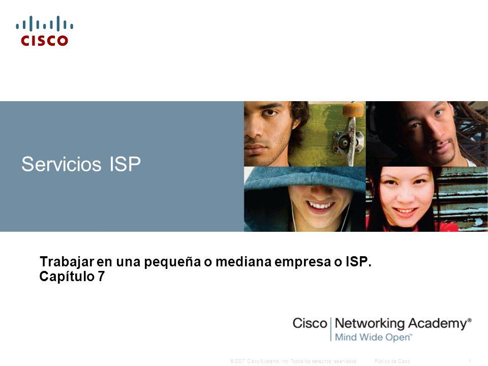 Trabajar en una pequeña o mediana empresa o ISP. Capítulo 7