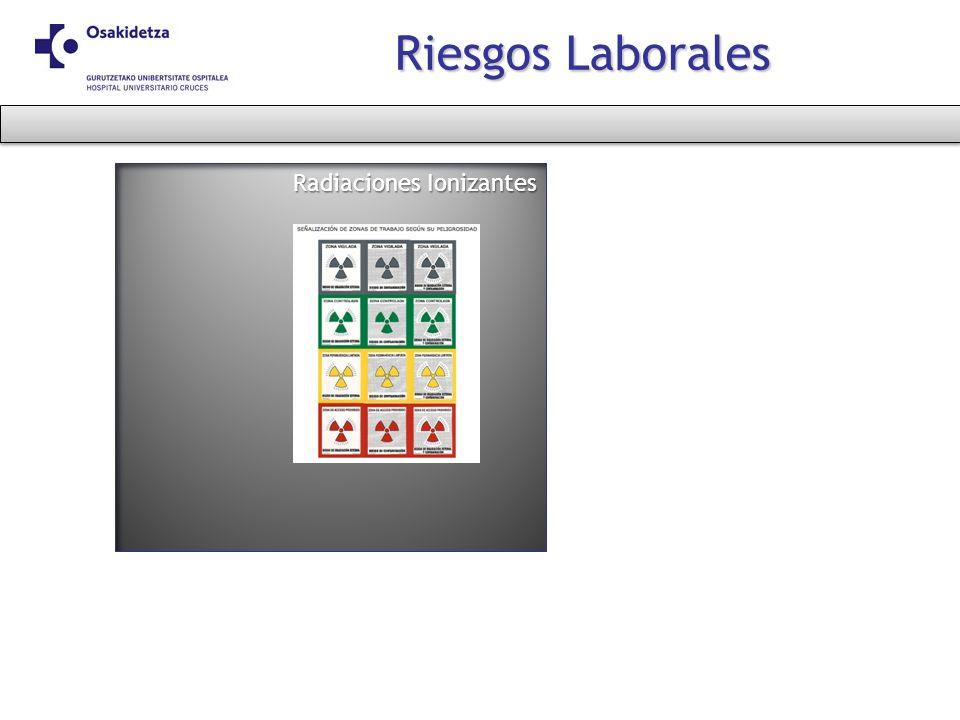 Riesgos Laborales Radiaciones Ionizantes