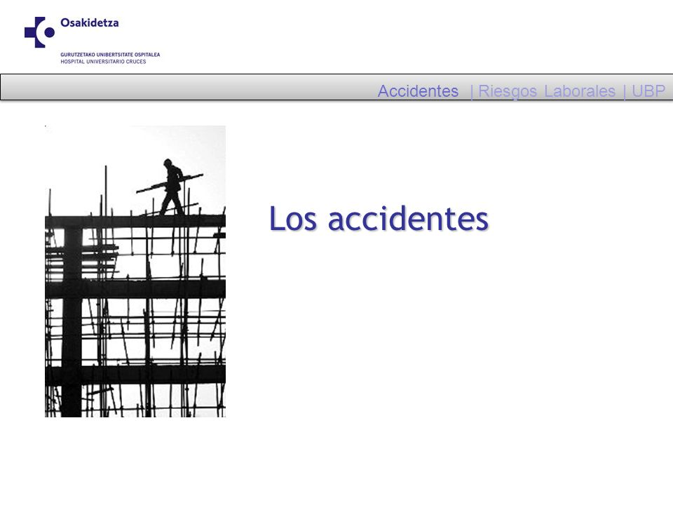 Accidentes | Riesgos Laborales | UBP
