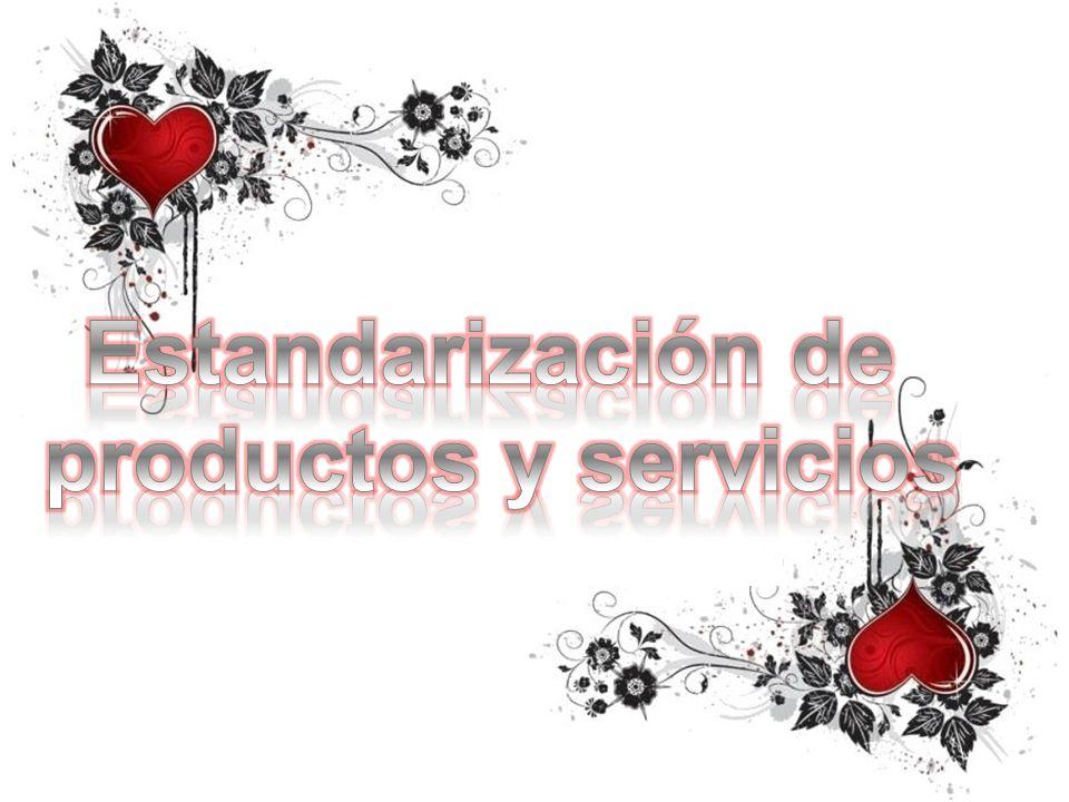 Estandarización de productos y servicios