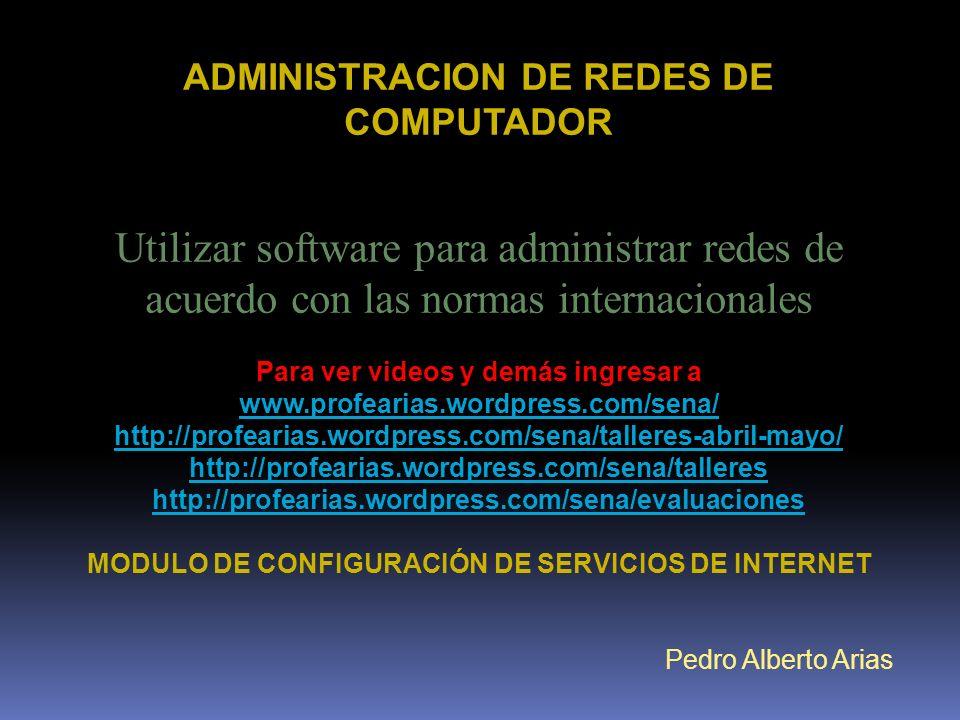 ADMINISTRACION DE REDES DE COMPUTADOR