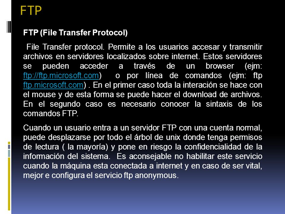 FTP FTP (File Transfer Protocol)
