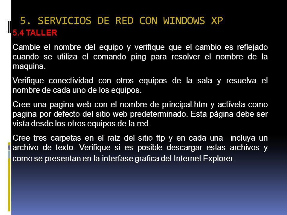 5. SERVICIOS DE RED CON WINDOWS XP