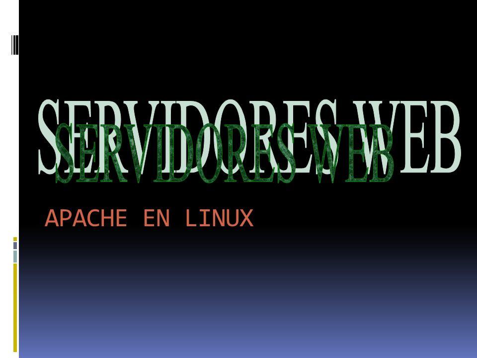 SERVIDORES WEB APACHE EN LINUX