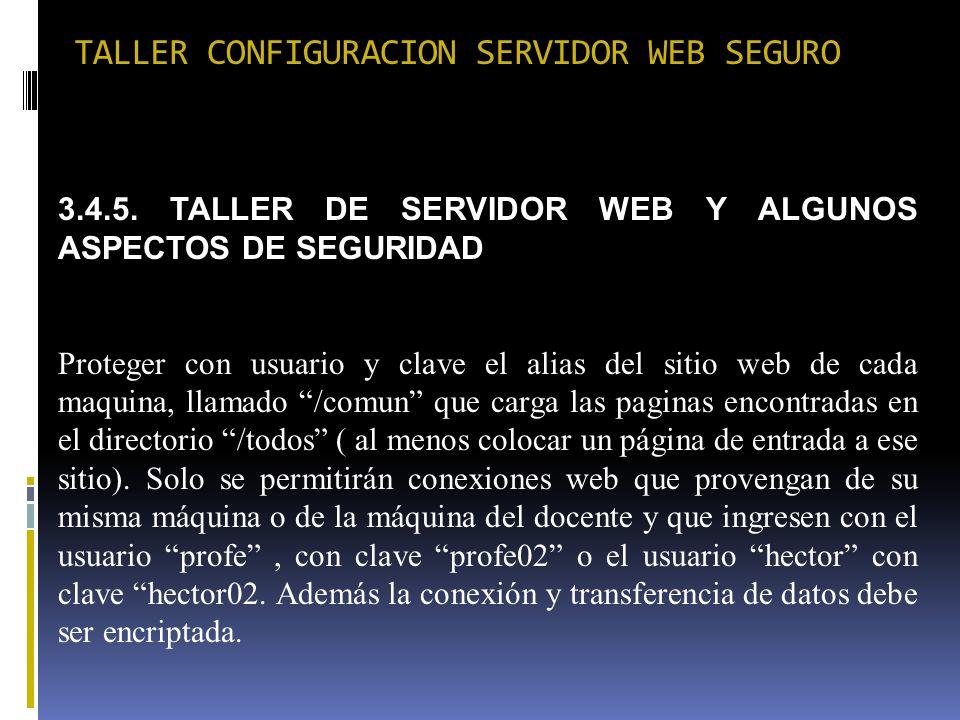 TALLER CONFIGURACION SERVIDOR WEB SEGURO