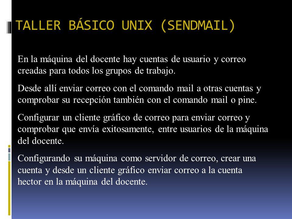 TALLER BÁSICO UNIX (SENDMAIL)