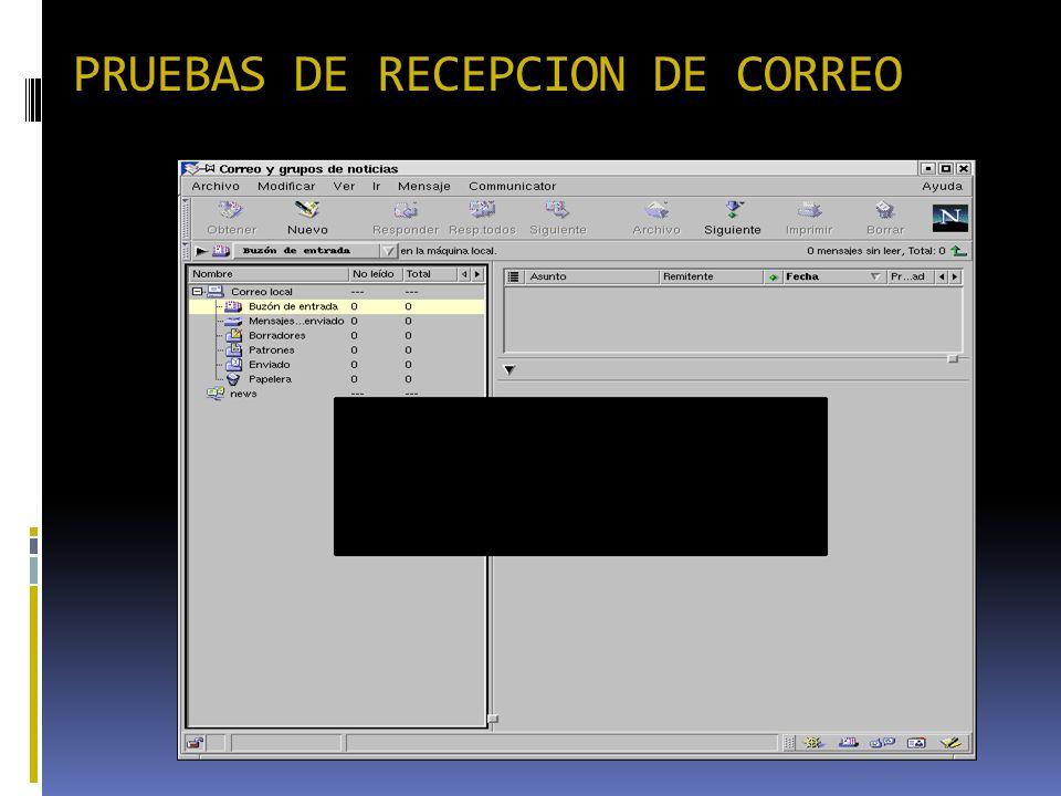 PRUEBAS DE RECEPCION DE CORREO