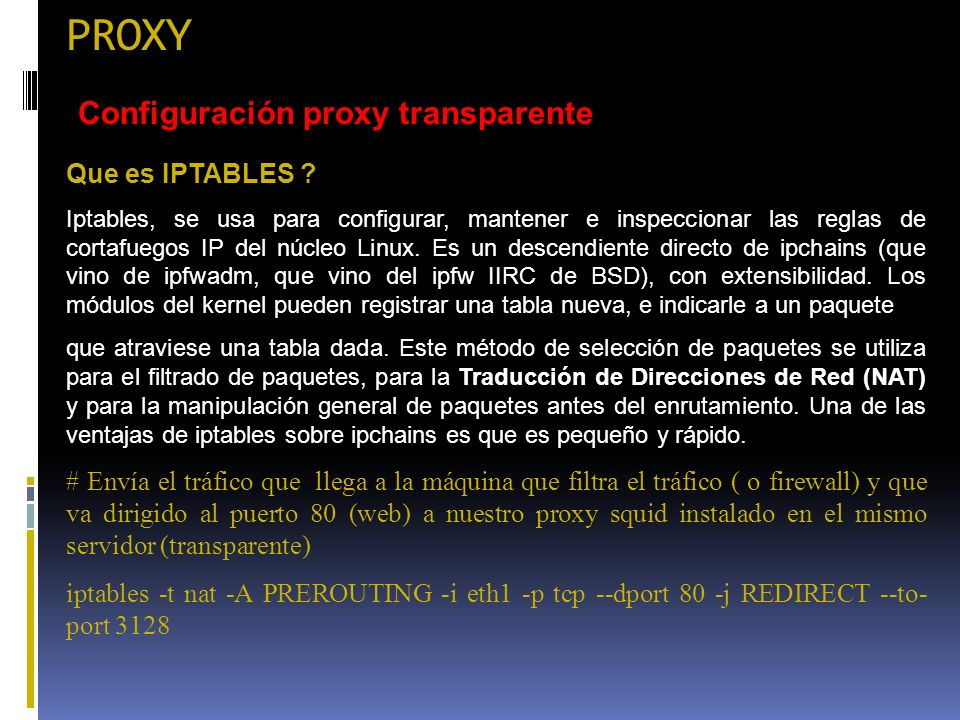 PROXY Configuración proxy transparente Que es IPTABLES
