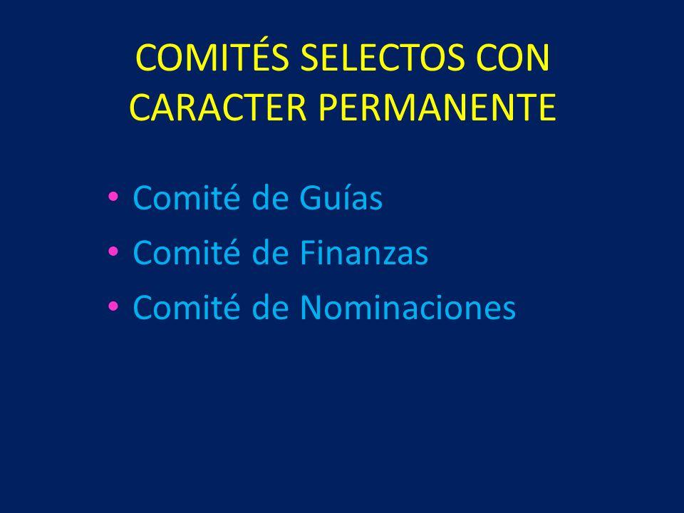 COMITÉS SELECTOS CON CARACTER PERMANENTE