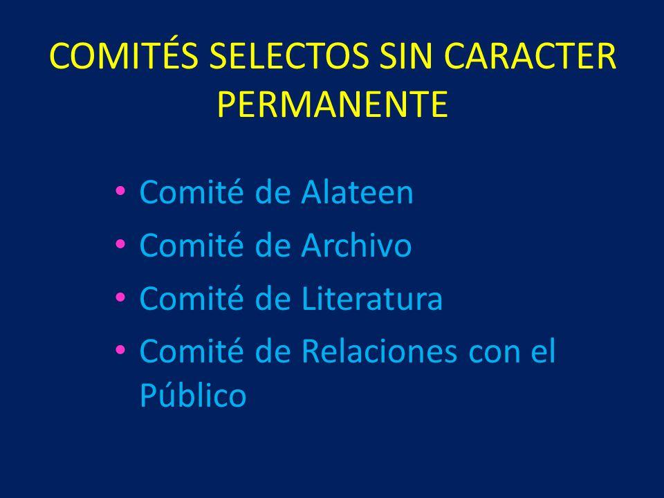 COMITÉS SELECTOS SIN CARACTER PERMANENTE