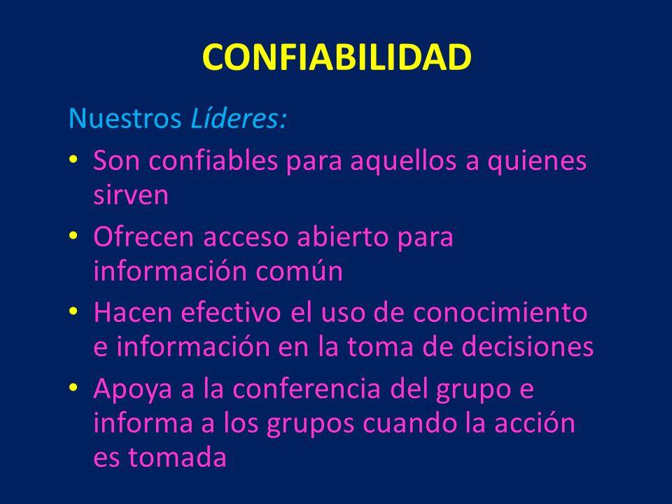 CONFIABILIDAD Nuestros Líderes: