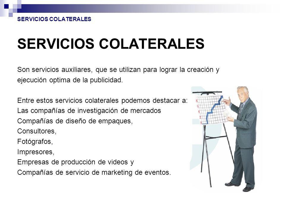 SERVICIOS COLATERALES