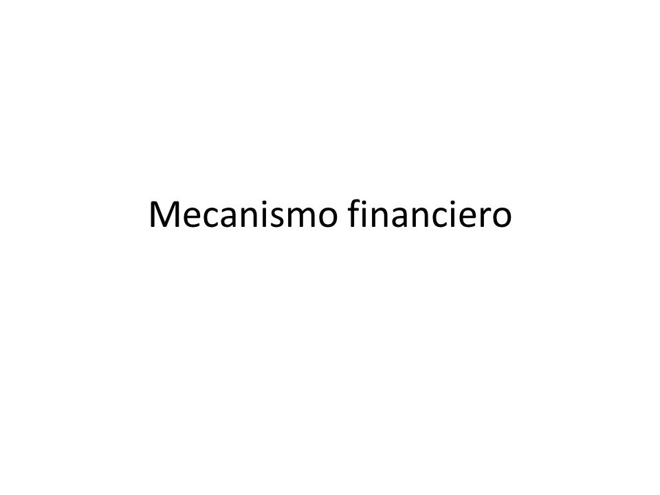 Mecanismo financiero
