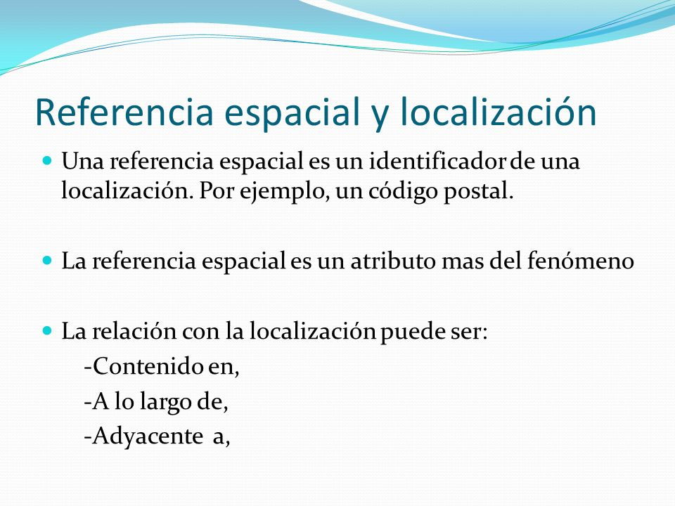Referencia espacial y localización
