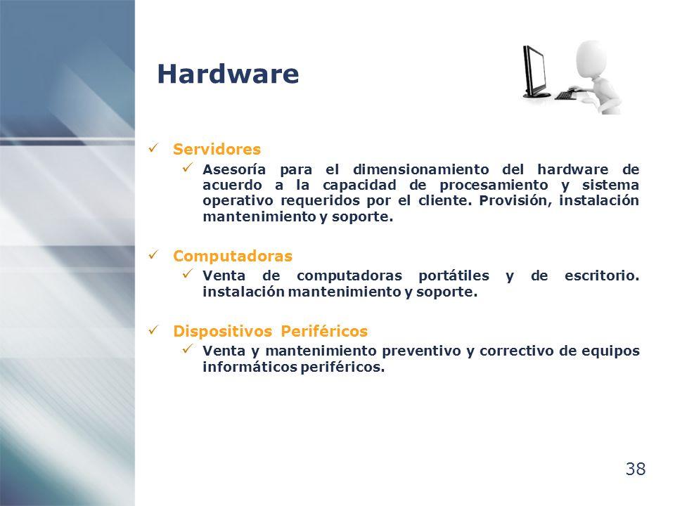 Hardware 38 Servidores Computadoras Dispositivos Periféricos