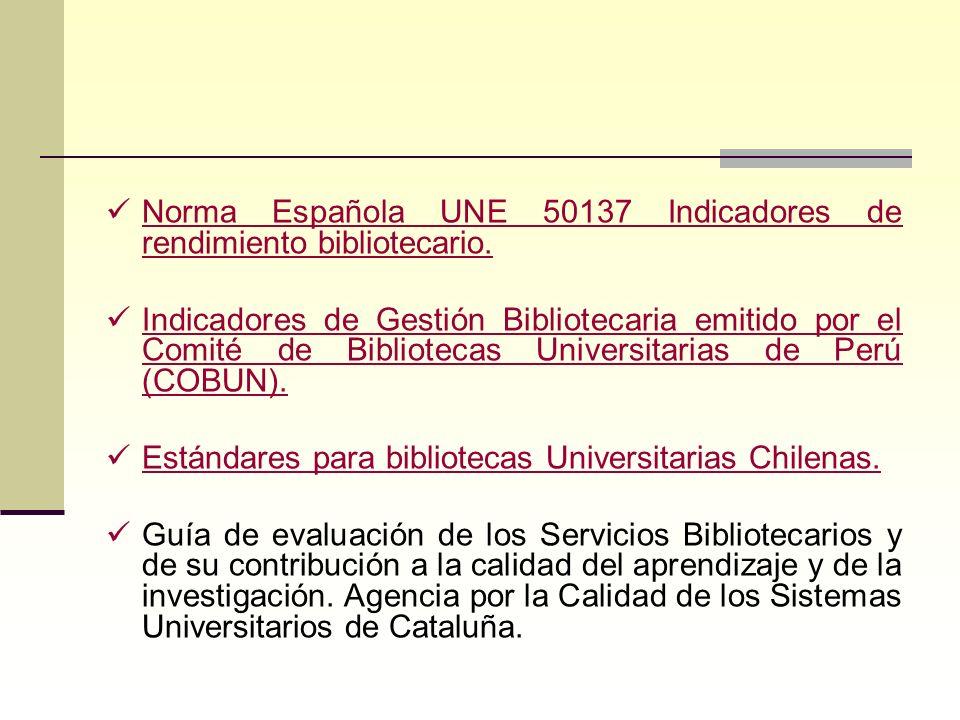 Norma Española UNE 50137 Indicadores de rendimiento bibliotecario.
