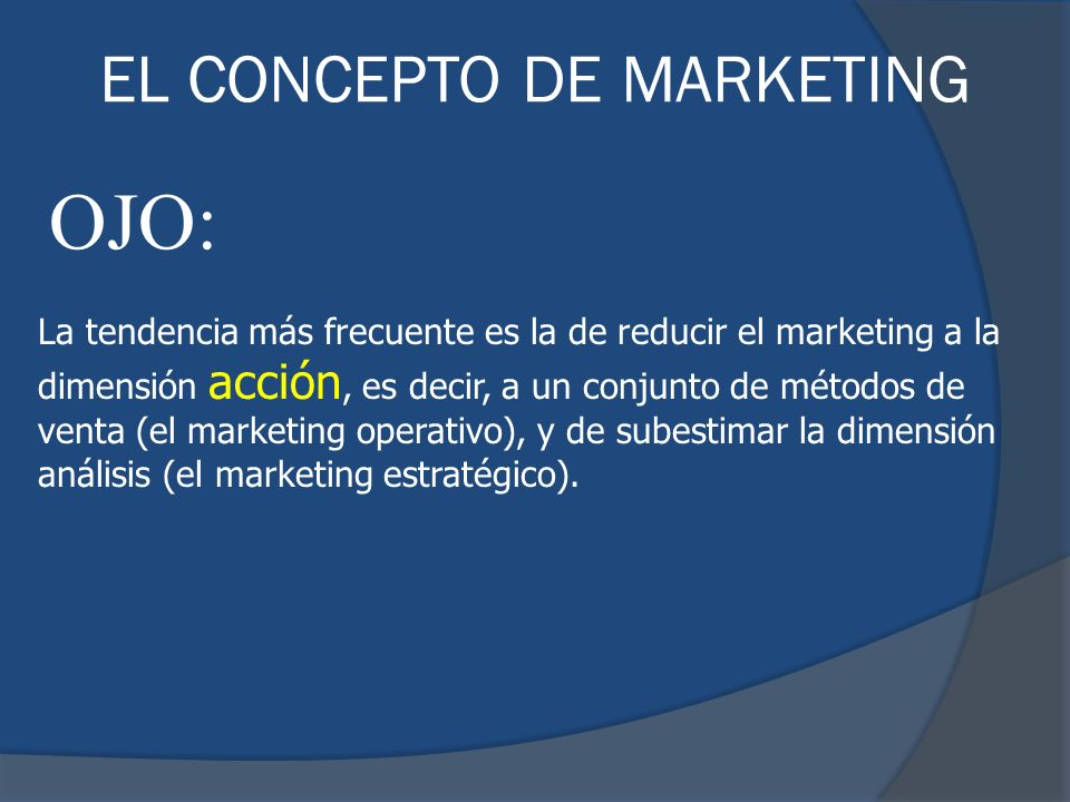 OJO: EL CONCEPTO DE MARKETING