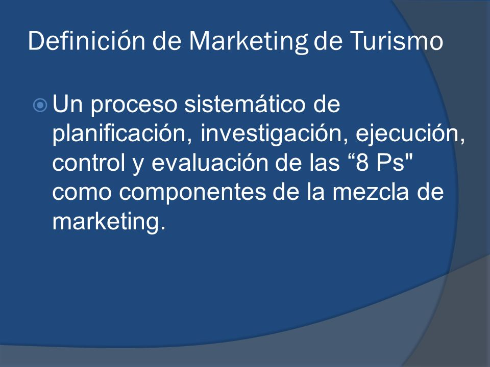 Definición de Marketing de Turismo