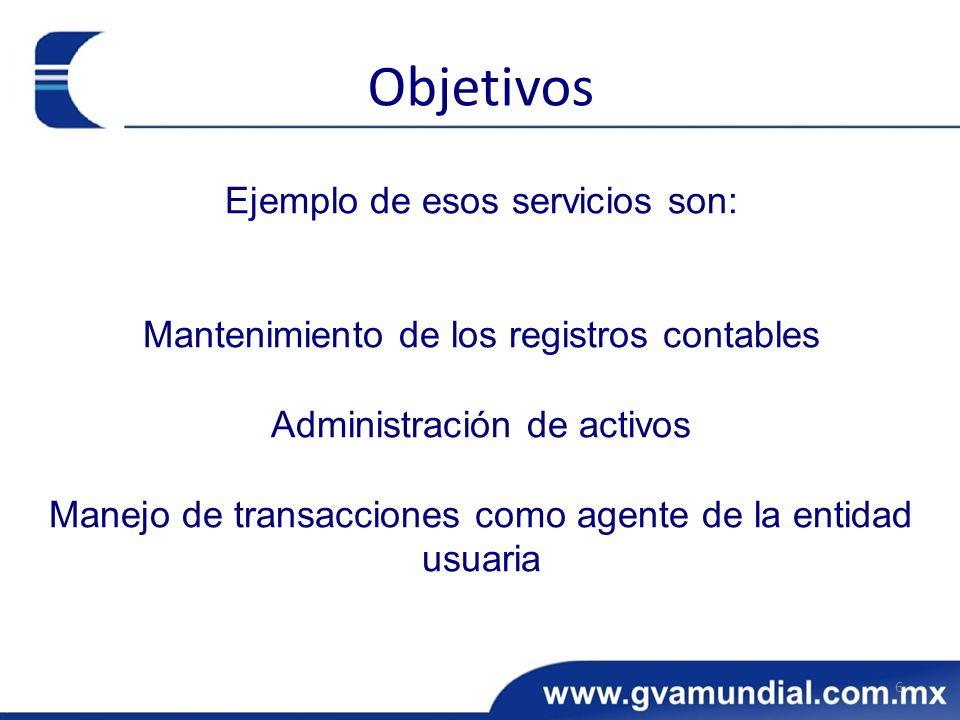 Objetivos Ejemplo de esos servicios son: