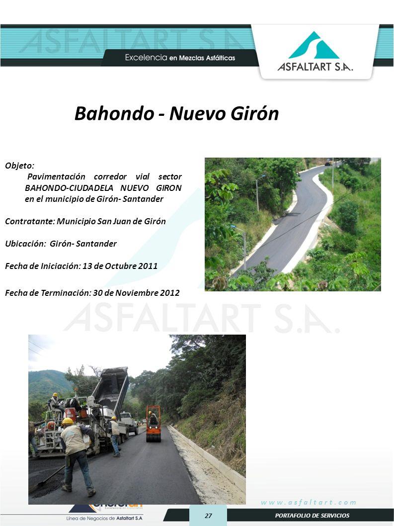 Bahondo - Nuevo Girón Objeto: