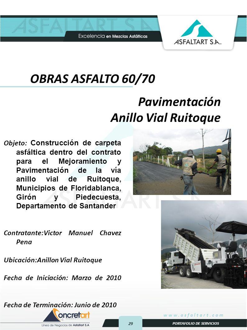 OBRAS ASFALTO 60/70 Pavimentación Anillo Vial Ruitoque