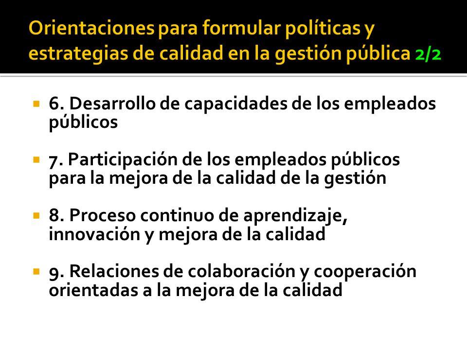 Orientaciones para formular políticas y estrategias de calidad en la gestión pública 2/2