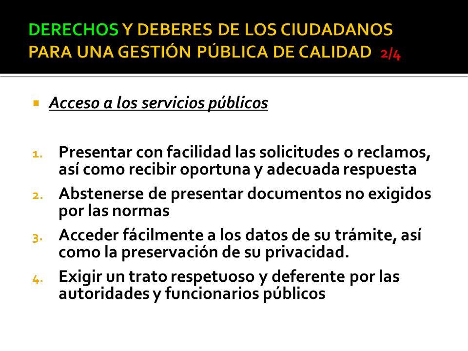 DERECHOS Y DEBERES DE LOS CIUDADANOS PARA UNA GESTIÓN PÚBLICA DE CALIDAD 2/4