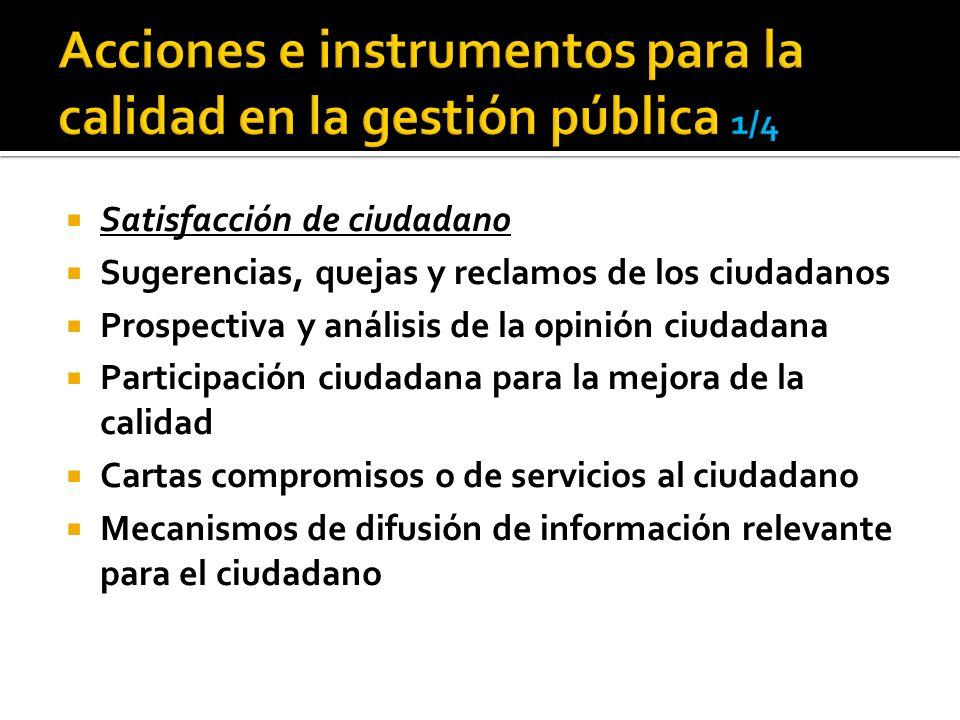 Acciones e instrumentos para la calidad en la gestión pública 1/4