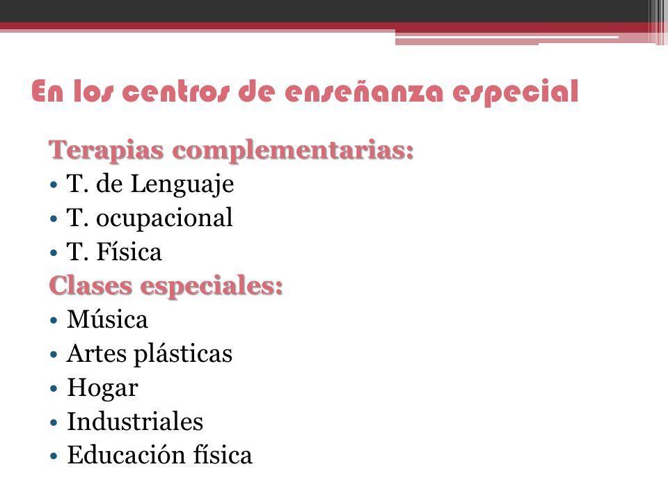 En los centros de enseñanza especial