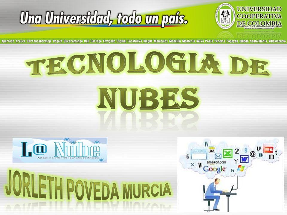 TECNOLOGIA DE NUBES JORLETH POVEDA MURCIA