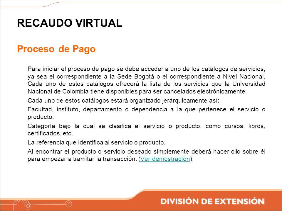 RECAUDO VIRTUAL Proceso de Pago