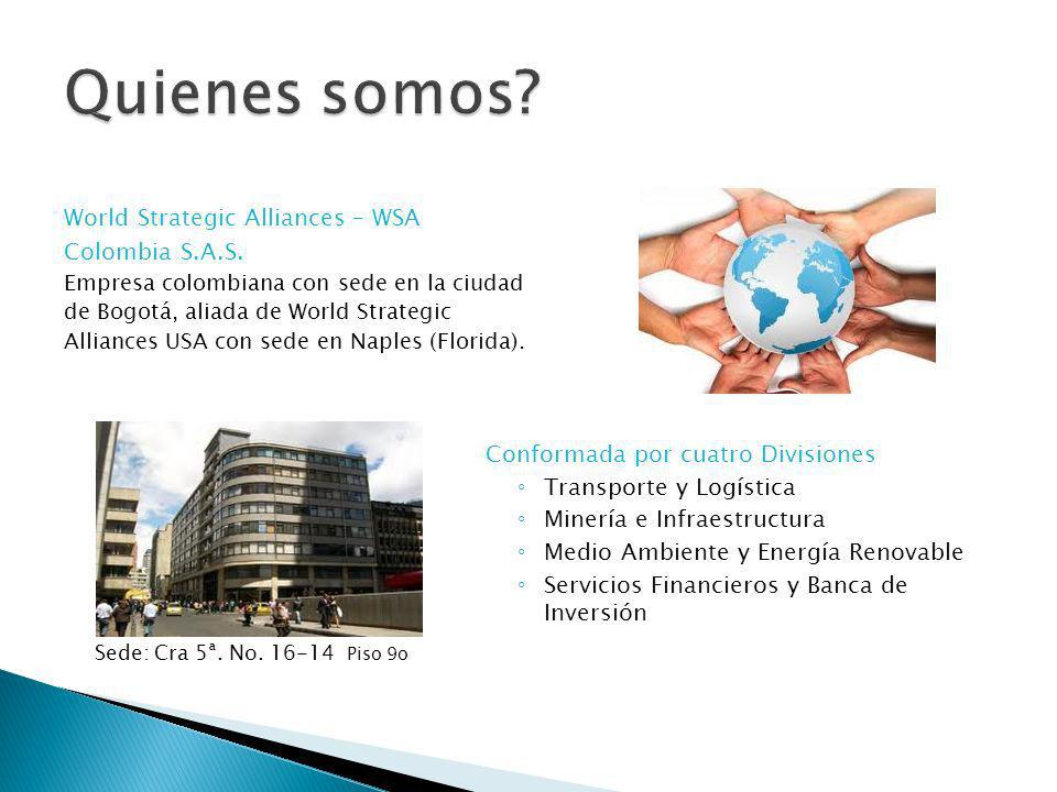 Quienes somos World Strategic Alliances – WSA Colombia S.A.S.
