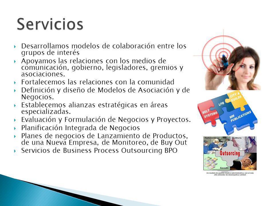 Servicios Desarrollamos modelos de colaboración entre los grupos de interés.