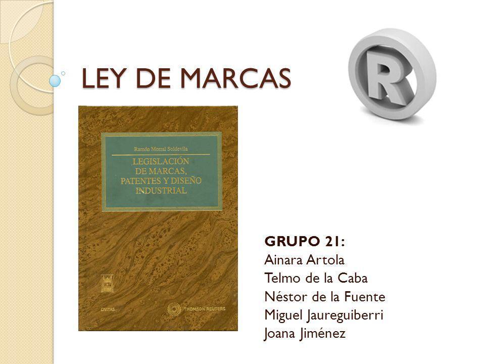 LEY DE MARCAS GRUPO 21: Ainara Artola Telmo de la Caba