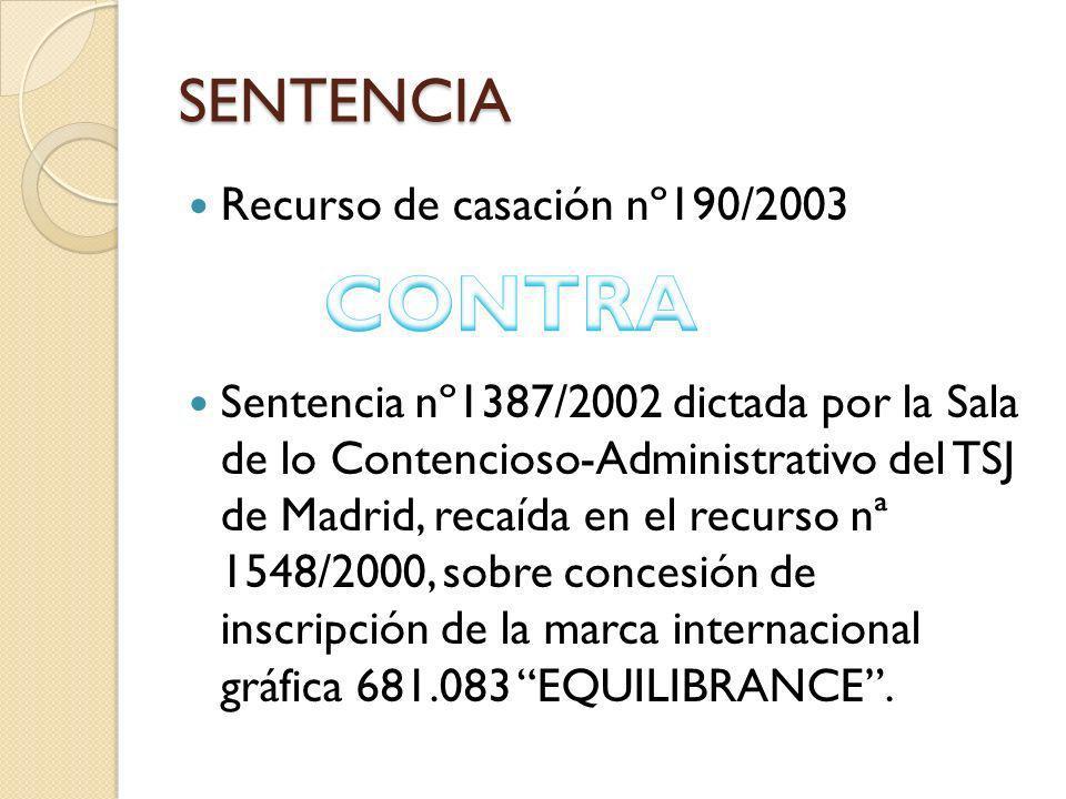 CONTRA SENTENCIA Recurso de casación nº190/2003