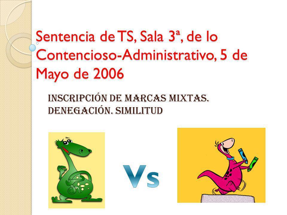 INSCRIPCIÓN DE MARCAS MIXTAS. DENEGACIÓN. SIMILITUD